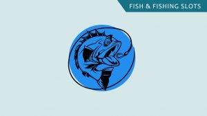 Fish and fishing slots