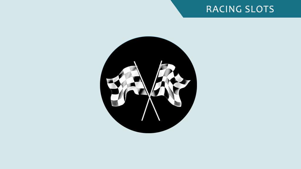 Racing slots