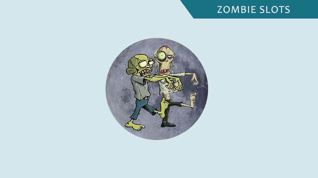 Zombie slots